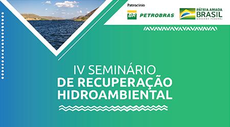 Semeando Água participa do IV Seminário de Recuperação Hidroambiental, evento do Projeto Opará – Água do Rio São Francisco
